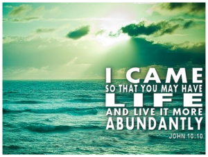 i-came-so-that-you-may-have-life-and-live-it-more-abundantly-john-13-13